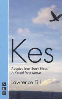 Kes - Lawrence Till,Barry Hines