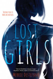 Lost Girls - Merrie Destefano