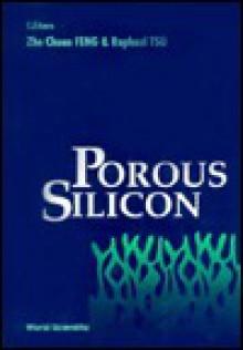 Porous Silicon - Zhe Chuan Feng
