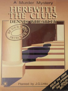 Herewith the Clues - Dennis Wheatley