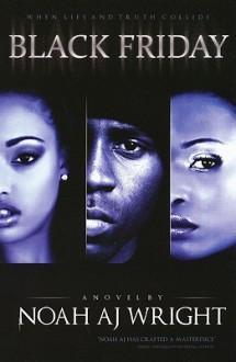 Black Friday: Volume 1 - Noah A.J. Wright