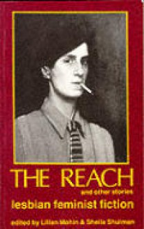 The Reach and Other Stories - Lilian Mohin