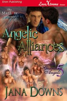 Angelic Alliances - Jana Downs