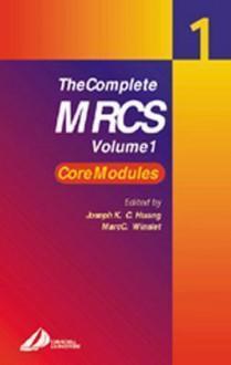 The Complete Mrcs: Volume 1 - Joseph Huang
