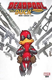Deadpool The Duck (2017) #4 (of 5) - Jacopo Camagni,David Nakayama,Stuart Moore