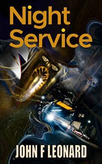 Night Service - John F Leonard
