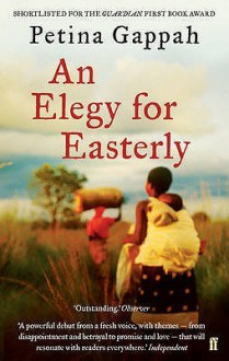 An Elegy For Easterly - Petina Gappah