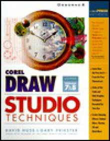 CorelDRAW Studio Techniques - David Huss, Gary W. Priester