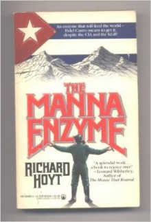 The Manna Enzyme - Richard Hoyt
