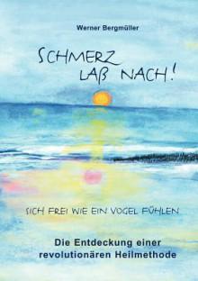 Schmerz La Nach! - Werner Bergm Ller