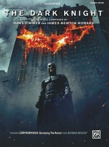 Selections from the Motion Picture The Dark Knight - Alfred A. Knopf Publishing Company
