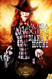 Diana's Hound - Moira Rogers