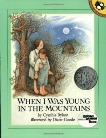 When I Was Young in the Mountains (Reading Rainbow Books) - Cynthia Rylant