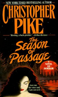 The Season of Passage - Christopher Pike
