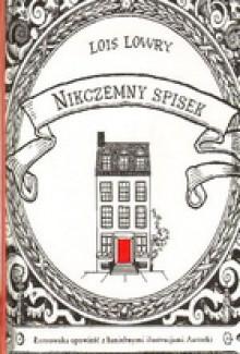 Nikczemny spisek. Łotrowska opowieść z haniebnymi ilustracjami autorki - Anna Klingofer, Lois Lowry
