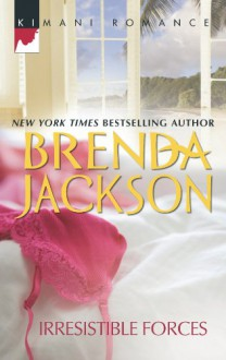 Irresistible Forces (Steele Series #5) - Brenda Jackson