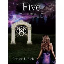 Five (Elemental Enmity, #1) - Christie Rich