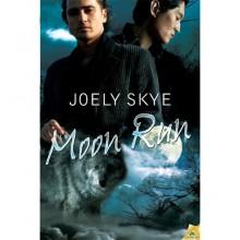 Moon Run (Wolf Town, #3) - Joely Skye