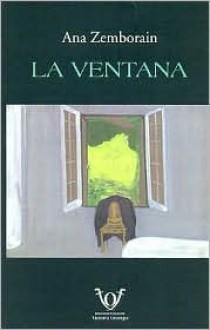 La Ventana - Ana Zemborain