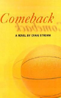Comeback - Craig Strohm