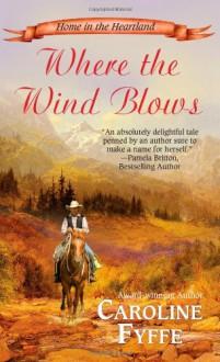 Where the Wind Blows - Caroline Fyffe
