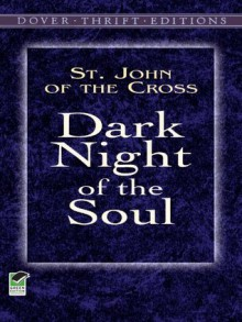 Dark Night of the Soul (Dover Thrift Editions) - John Of the Cross