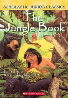 The Jungle Book - Jane B. Mason, Rudyard Kipling, Sarah Hines Stephens