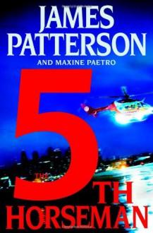 The 5th Horseman (Women's Murder Club #5) - James Patterson,Maxine Paetro