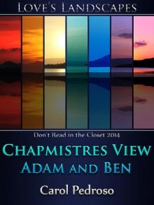 Chapmistres View - Adam and Ben - Carol Pedroso