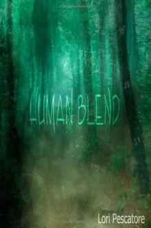 Human Blend - Lori Pescatore
