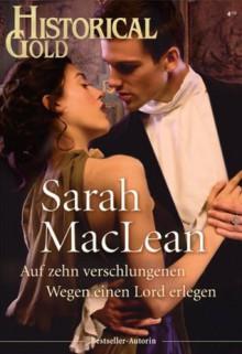 Auf zehn verschlungenen Wegen einen Lord erlegen (German Edition) - Sarah MacLean
