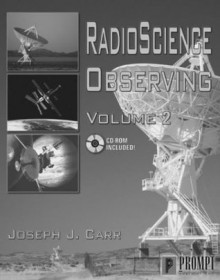 Radio Science Observing, Vol. 2 [With CDROM] - Joseph J. Carr