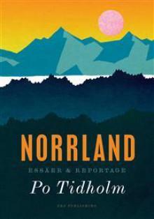 Norrland - Po Tidholm