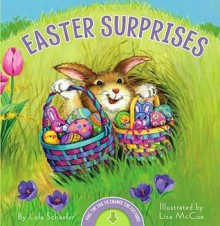 Easter Surprises - Lola M. Schaefer, Lisa McCue