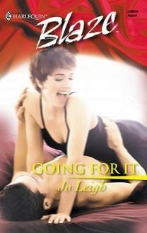 Going For It (Harlequin Blaze, #2) - Jo Leigh