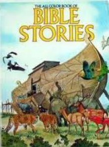 All Color Book of Bible Stories - John J. Metz