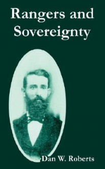 Rangers and Sovereignty - Dan Roberts