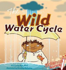Wild Water Cycle eBook - Rena Korb, Brandon Reibeling