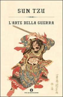 L'arte della guerra - Sun Tzu, Monica Rossi