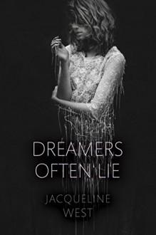 Dreamers Often Lie - Jacqueline West