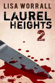 Laurel Heights 2 - Lisa Worrall