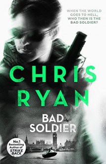 Bad Soldier - Chris Ryan