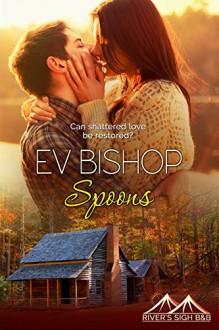 Spoons (River's Sigh B & B Book 3) - Bishop Ev