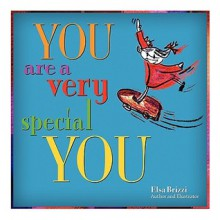 You Are a Very Special You - Elsa Brizzi