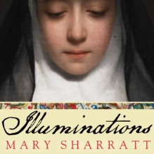 Illuminations: A Novel of Hildegard von Bingen - Tantor Audio, Mary Sharratt, Tavia Gilbert