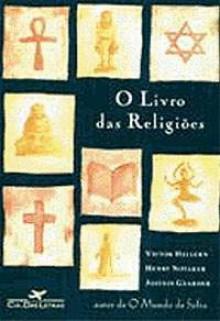 O Livro das Religiões - Jostein Gaarder, Victor Hellern, Henry Notaker, Isa Mara Lando