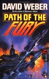 Path of the Fury - David Weber