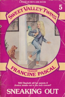 SNEAKING OUT # 5 (Sweet Valley Twins) - Francine Pascal