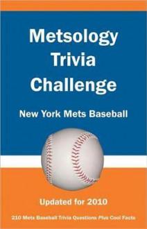 Metsology Trivia Challenge: New York Mets Baseball - Al Netzer
