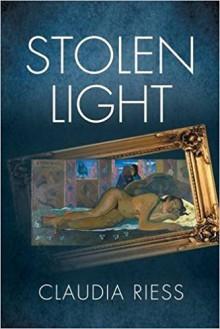 Stolen Light - Claudia Riess